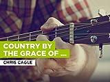 Country By The Grace Of God al estilo de Chris Cagle