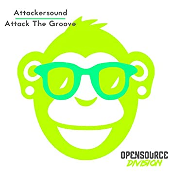 Attack The Groove