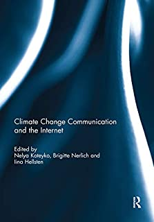 Climate Change Communication and the Internet (English Edition)