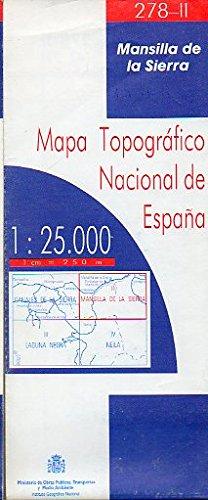 MAPA TOPOGRÁFICO NACIONAL DE ESPAÑA. Escala 1:25.000. 278-II. MANSILLA DE LA SIERRA.
