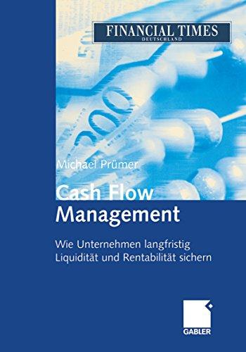 Cash Flow Management: Wie Unternehmen langfristig Liquidität und Rentabilität sichern