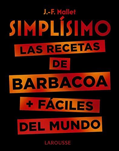 Simplísimo. Las recetas de barbacoa + fáciles del mundo