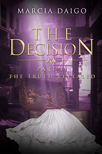 The Decision: The Truth Revealed (Mental Gymnastics) (English Edition)