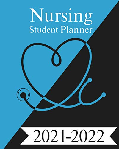 Nursing Student Planner 2021-2022: 2-Year Weekly, Monthly, Daily And Yearly Calendar Planner Sticker