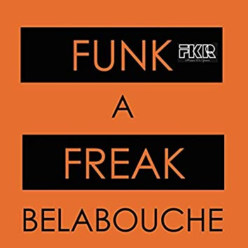 Funk A Freak