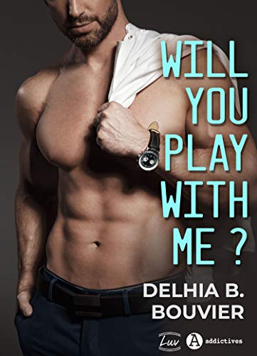 Will You Play With Me ? par [Delhia  B. Bouvier]