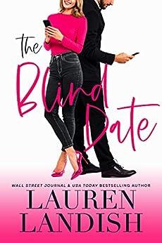 The Blind Date by [Lauren Landish, Valorie Clifton, Staci Etheridge]