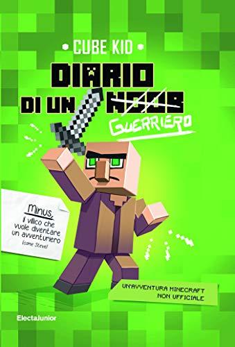 Diario di un guerriero: Un'avventura Minecraft non ufficiale