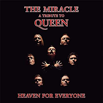 Heaven for Everyone (a tribute to Queen)