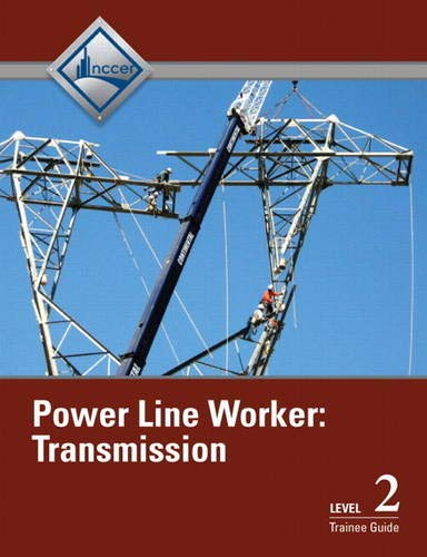 Power Line Worker, Level 2: Transmission: Trainee Guide