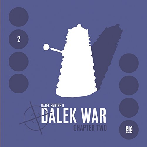Dalek Empire 2 - Dalek War, Chapter 2 audiobook cover art