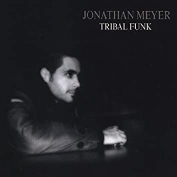 Jonathan Meyer and Sarah Rivas: Tribal Funk