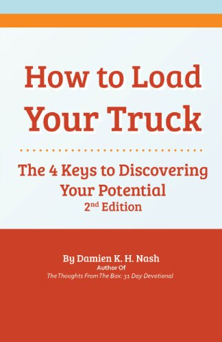 How to Load Your Truck: The 4 Keys to Discovering Your Potential (English Edition)