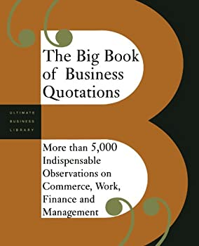 The Big Book of Business Quotations