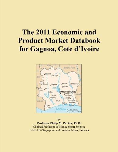 top rated Côte d'Ivoire Ganoa 2011 Economic and Commodity Market Handbook 2020