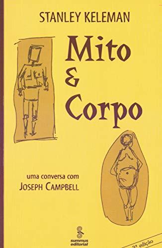 Mito e corpo: uma conversa com joseph campbell