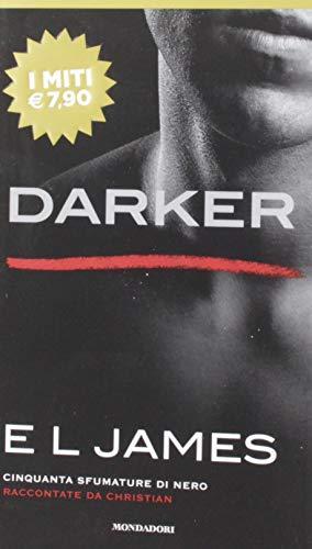 Darker. Cinquanta sfumature di nero raccontate da Christian