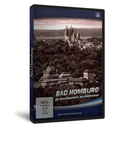 Bad Homburg - Die Sommerresidenz der Frankfurter