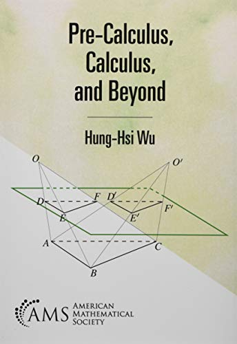 Compare Textbook Prices for Pre-calculus, Calculus, and Beyond  ISBN 9781470456771 by Hung-his Wu