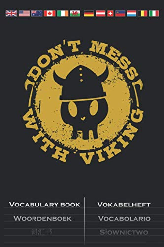 Skull Viking Helmet Don't Mess with Viking Vocabulary Book: Vocabulary textbook with 2 columns for Fans of bearded robbers with red hair