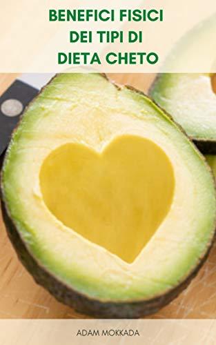 Benefici Fisici Dei Tipi Di Dieta Cheto : Dieta Efficace Per Perdere Peso Velocemente - Piano Di Pasto Della Dieta Chetogenica - Ricette Di Dieta Chetogenica - Dieta Vegetariana Cheto