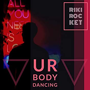 Ur Body Dancing