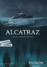 Alcatraz (You Choose: You Choose: Haunted Places)
