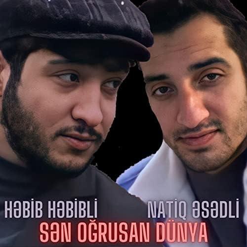 Həbib Həbibli feat. Natiq Əsədli