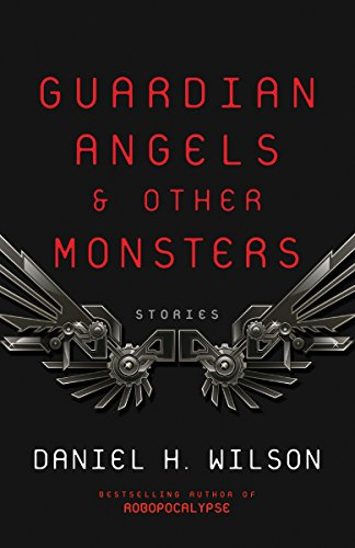 Guardian Angels and Other Monsters (English Edition)