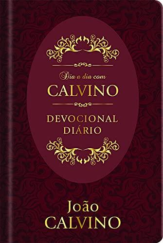 Dia a Dia com Calvino Capa dura: Devocional diário