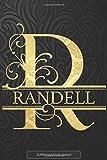 Randell: Randell Name Planner, Calendar, Notebook ,Journal, Golden Letter Design With The Name Randell