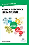 Human Resource Management Essentials You Always Wanted To Know (Self-Learning Management Series Book 9) (English Edition)