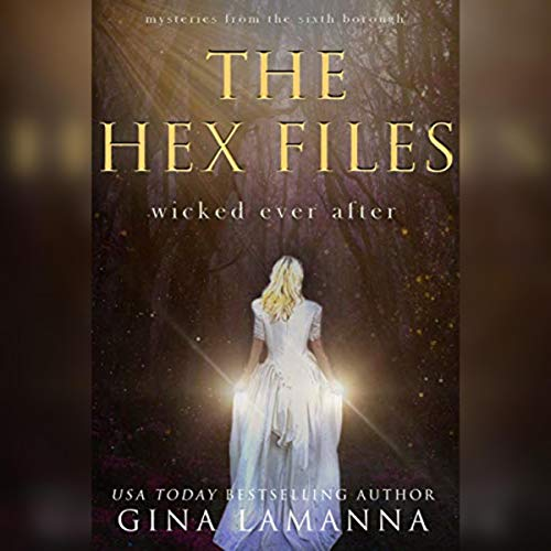 The Hex Files: Wicked Ever After  By  cover art