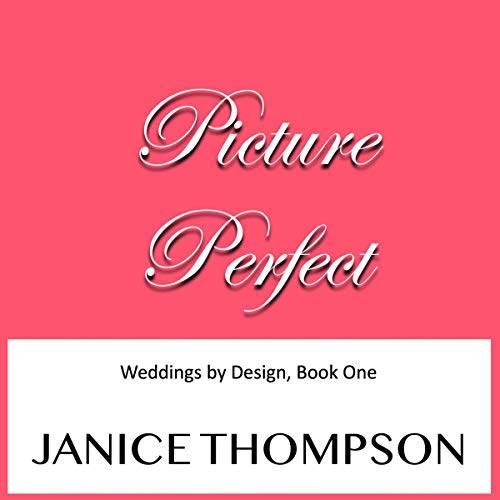 Picture Perfect: A Novel cover art