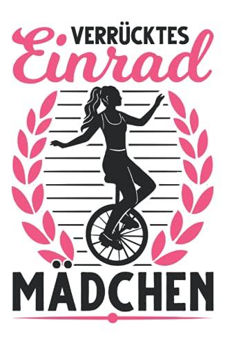 Einrad Tagesplaner: Verrücktes Einrad Mädchen Einradfahrerin Unicycle / Kalender 2022 / Wochenplaner Tagesplaner Planer / Planungsbuch To-Do-Liste / 6x9 Zoll / 100 ausfüllbare Seiten