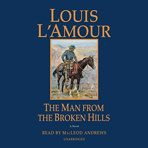 The Man from the Broken Hills audiobook cover art