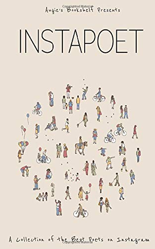 Instapoet: A Poetry Anthology