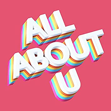 All About U