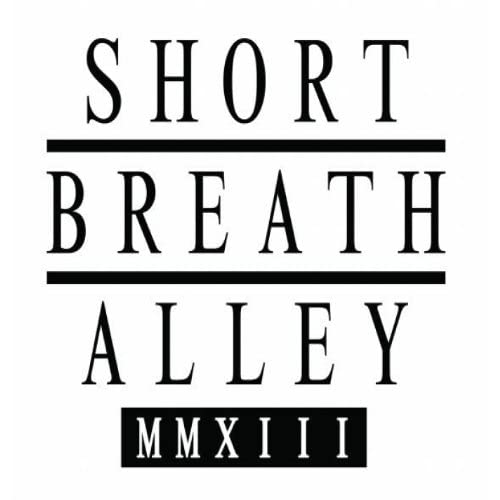 Short Breath Alley
