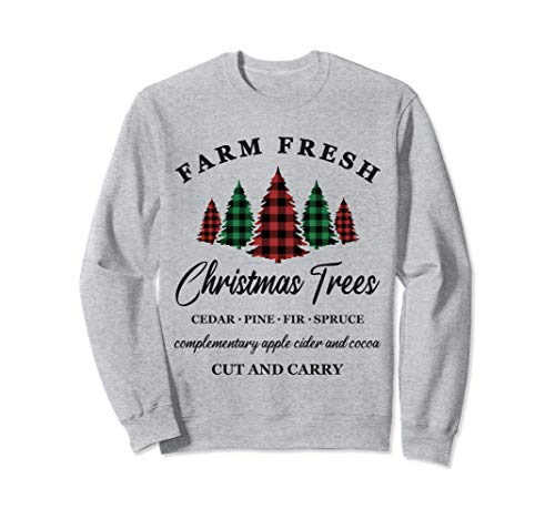 Farm Fresh Christmas Trees Sweatshirt