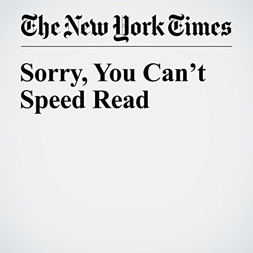 Sorry, You Can't Speed Read cover art