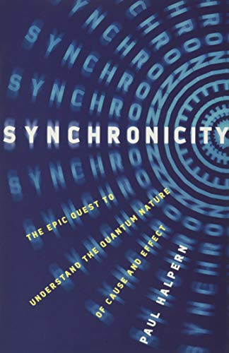 Synchronicity: The Epic Quest to Understand the...