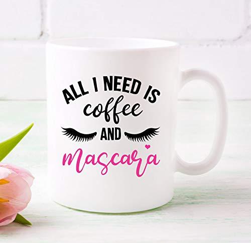 Alles wat ik nodig heeft is koffie en mascara beker GIFT56MUG koffie en mascara beker grappige koffiemok Motivational Coffee Mok