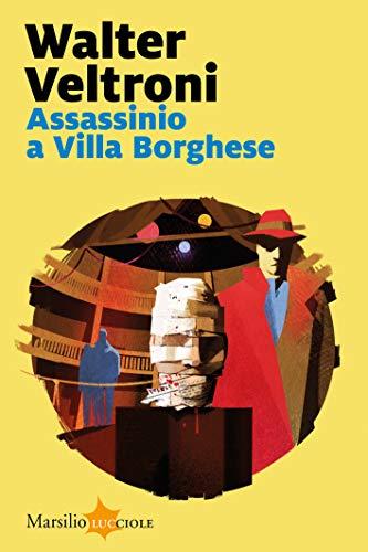 Assassinio a Villa Borghese (La serie del commissario Buonvino Vol. 1)