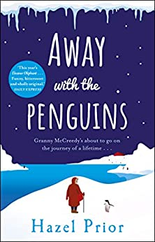 Away with the Penguins: The joyful Richard & Judy pick with exclusive Christmas bonus chapter by [Hazel Prior]