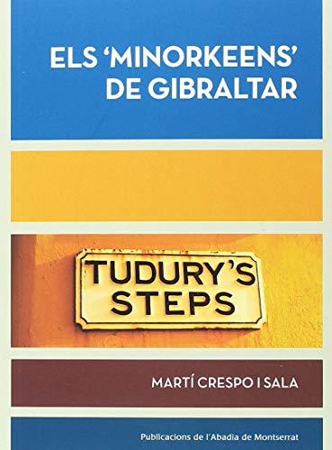 """Els """"Minorkeens"""" De Gibraltar (Biblioteca Serra d'Or)"""