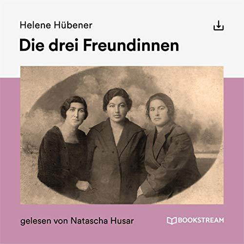 Die drei Freundinnen Titelbild