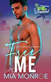 Free Me: Tattoos and Temptation Book 3