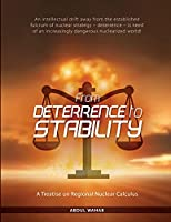 From Deterrence To Stability: A Treatise on Regional Nuclear Calculus