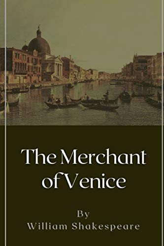 The Merchant of Venice: Original Classics and Annotated